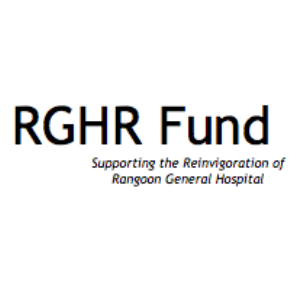 Rangoon General Hospital Reinvigoration Fund